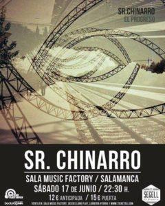 Sr. Chinarro, Music Factory, Salamanca