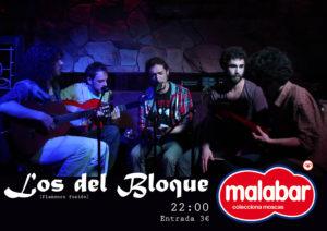 Los del Bloque, Malabar