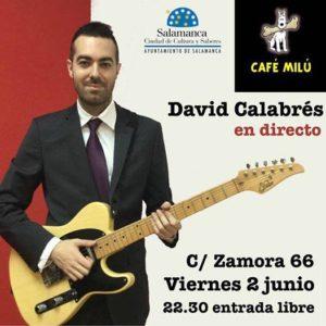 David Calabrés, Café Milú, Salamanca