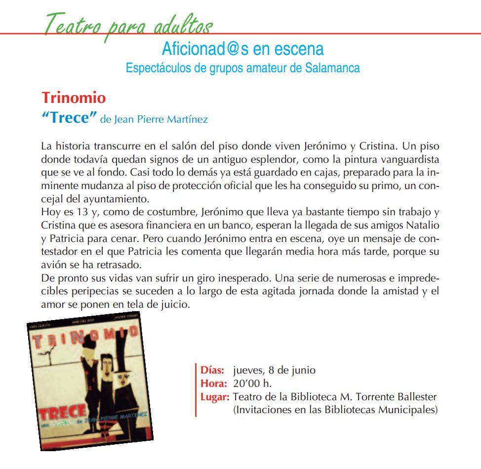 Trinomio, Torrente Ballester, Salamanca