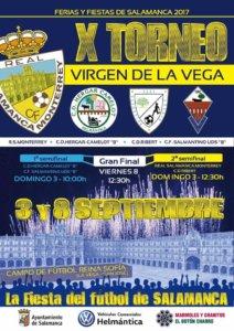 X Trofeo de Fútbol Virgen de la Vega, Ferias y Fiestas 2017