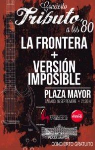 La Frontera + Versión Imposible, Ferias y Fiestas 2017, Salamanca