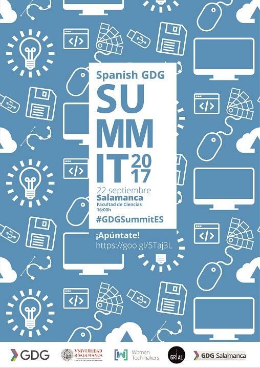 IV Spanish GDG Summit 2017 Salamanca Septiembre 2017
