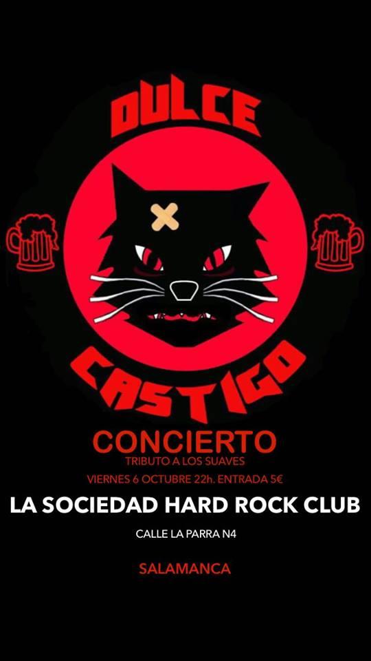 Dulce Castigo La Sociedad Hard Rock Club Salamanca Octubre 2017