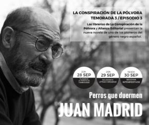 Juan Madrid Perros que duermen Letras Corsarias Salamanca Septiembre 2017