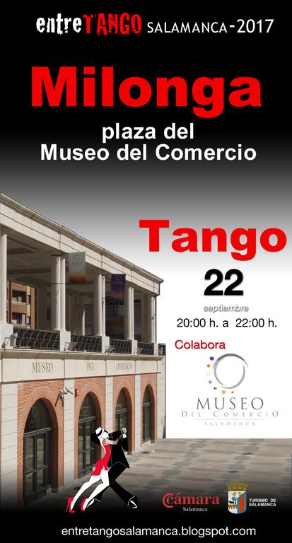 Milonga Entretango Museo del Comercio y de la Industria Salamanca Septiembre 2017