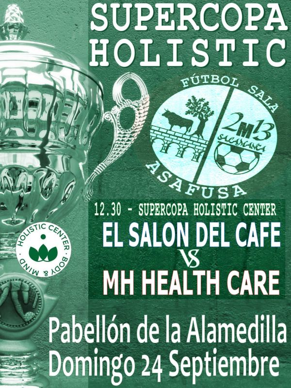 Supercopa Holistic Center ASAFUSA Salamanca Septiembre 2017