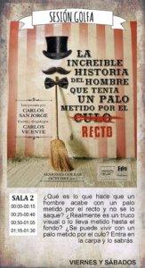 La increíble historia del hombre que tenía un palo metido por el recto La Malhablada Salamanca Octubre 2017