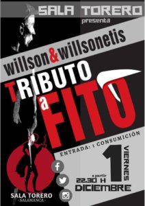 Willson & Willsonetis Sala Torero Salamanca Diciembre 2017