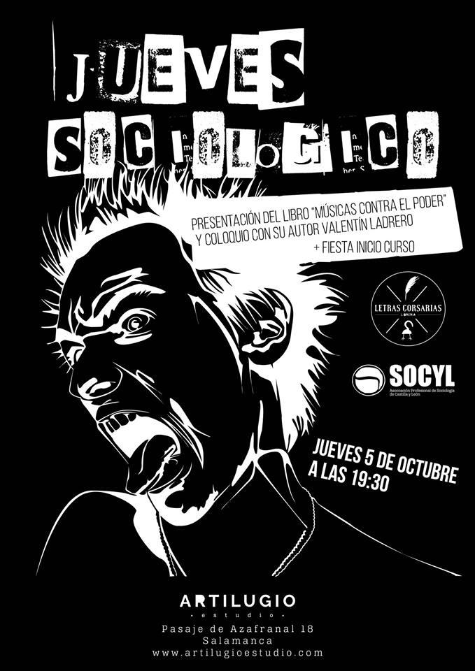 Músicas contra el poder Jueves Sociológicos SOCYL Artilugio Estudio Salamanca Octubre 2017