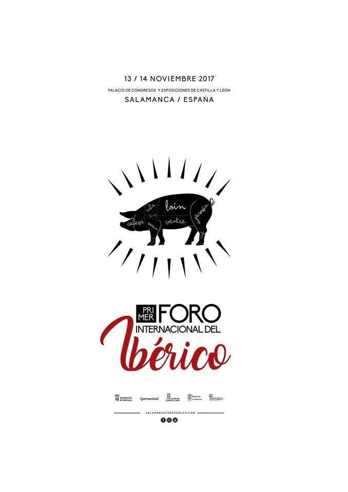 I Foro Internacional del Ibérico Palacio de Congresos y Exposiciones Salamanca Noviembre 2017