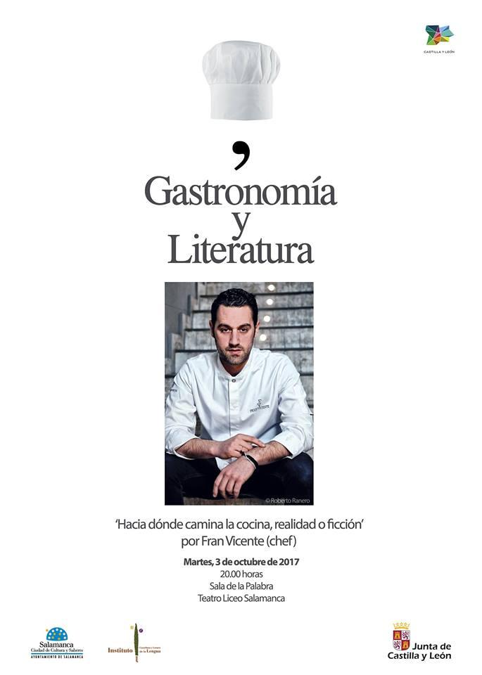 Francisco J. Vicente Hacia dónde camina la cocina, realidad o ficción Teatro Liceo Salamanca Octubre 2017