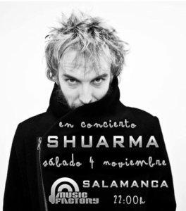 Shuarma Music Factory Salamanca Noviembre 2017