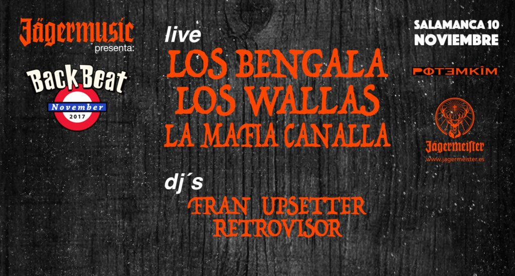 Los Bengala + Los Wallas + La Mafia Canalla Potemkim Salamanca Noviembre 2017