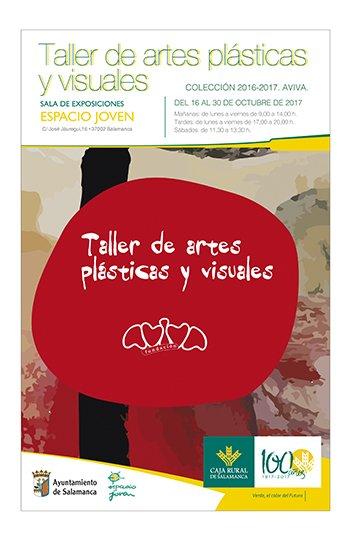 Taller de Artes Plásticas y Visuales AVIVA Espacio Joven Salamanca Octubre 2017.
