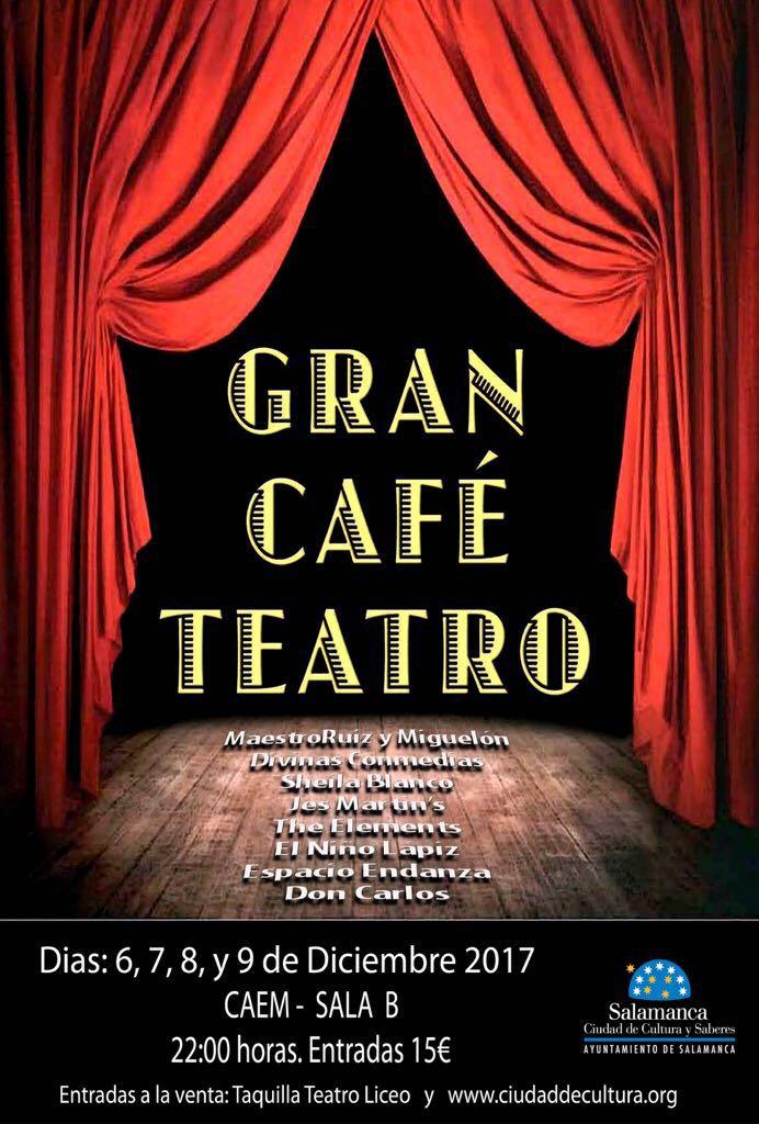 Gran Café Teatro CAEM Salamanca Diciembre 2017