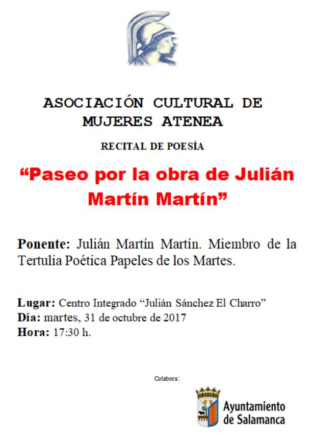 Julián Martín Martín Paseo por la obra de Julián Martín Martín Atenea Salamanca Octubre 2017