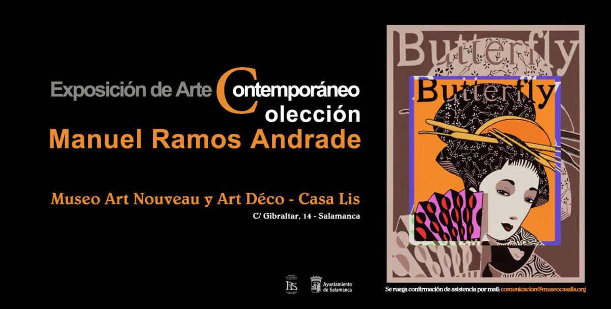 Museo de Art Nouveau y Art Déco Casa Lis Exposición de Arte Contemporáneo Colección Manuel Ramos Andrade Salamanca