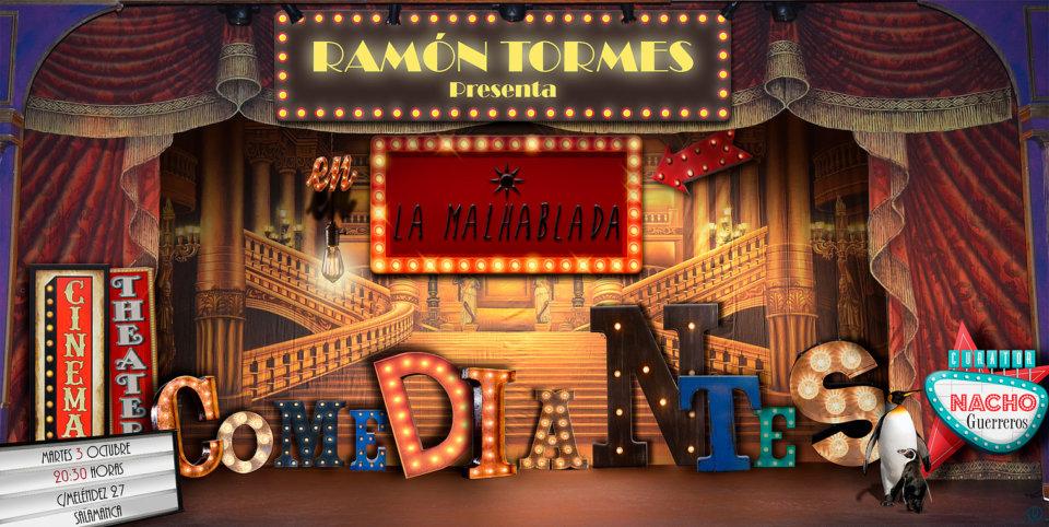 Ramón Torres Comediantes La Malhablada Salamanca Octubre y noviembre 2017