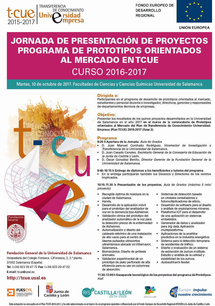 Jornada de Presentación de Proyectos del Programa de Prototipos Orientados al Mercado TCUE Facultades de Ciencias y Ciencias Químicas Universidad de Salamanca Octubre 2017