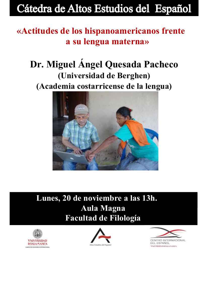 Colegio de Anaya Miguel Ángel Quesada Pacheco Actitudes de los hispanoamericanos frente a su lengua materna Salamanca Noviembre 2017