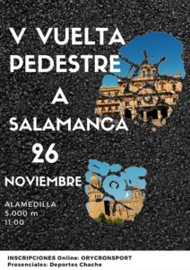 V Vuelta Pedestre a Salamanca Noviembre 2017