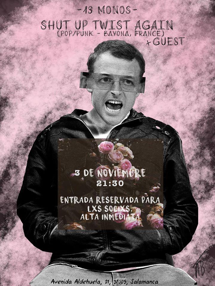 Shut Up Twist Again Trece Monos Salamanca Noviembre 2017