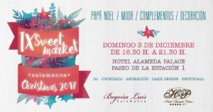 Hotel Alameda Palace IX Sweet Market Christmas Salamanca 2017 Diciembre 2017