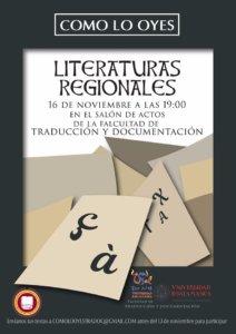 Facultad de Traducción y Documentación Como lo oyes: Literaturas regionales Salamanca Noviembre 2017
