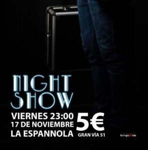 La Espannola Toni Rivero Night Show Salamanca Noviembre 2017