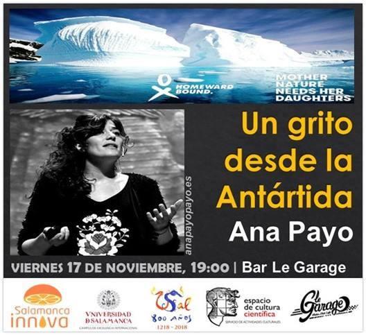 Le Garage MCC Ana Payo Un grito desde la Antártida Salamanca Noviembre 2017