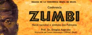 Centro de Estudios Brasileños Douglas Appratto Zumbi Herói nacional e símbolo dos Palmares Salamanca Noviembre 2017