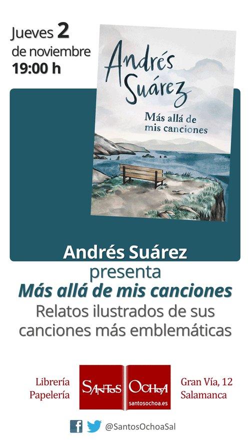 Andrés Suárez Más alla de mis canciones Librería Santos Ochoa Salamanca Noviembre 2017