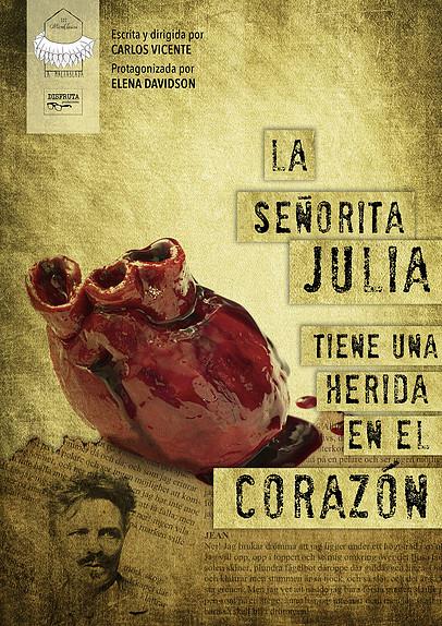 La Malhablada Salamanca La señorita Julia tiene una herida en el corazón Noviembre 2017