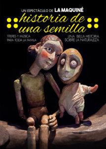 Teatro Liceo Compañía La Maquiné Historia de una semilla Salamanca Enero 2018