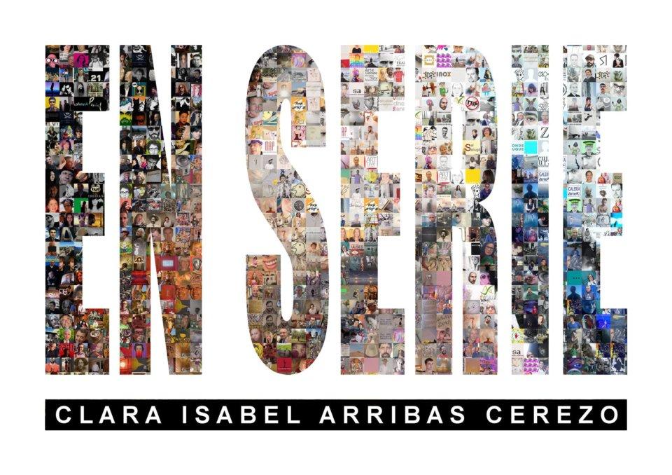 Galería Benito Esteban Clara Isabel Arribas Cerezo En serie Noviembre diciembre 2017