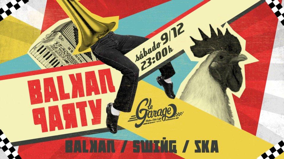 Le Garage MCC Balkan Party Salamanca Diciembre 2017
