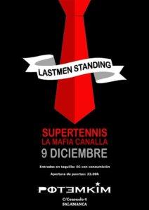 Potemkim Lastmen Standing + La Mafia Canalla + Supertennis Salamanca Diciembre 2017