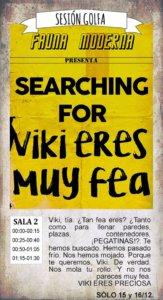La Malhablada Searching for Viki eres muy fea Salamanca Diciembre 2017