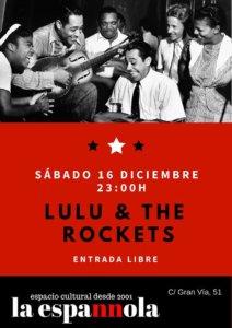 La Espannola Lulú & The Rockets Salamanca Diciembre 2017