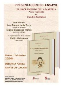 Casa de las Conchas El sacramento de la materia: poesía y salvación en Claudio Rodríguez Salamanca Diciembre 2017