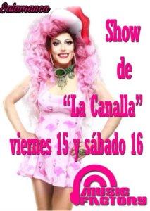 Music Factory El show de La Canalla Salamanca Diciembre 2017