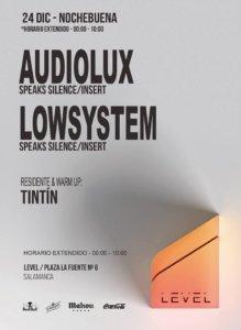 Level Audiolux + Lowsystem + Tintín Salamanca Diciembre 2017