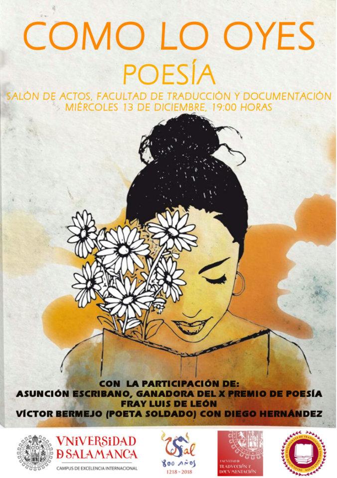 Facultad de Traducción y Documentación Como lo oyes: Poesía Salamanca Diciembre 2017