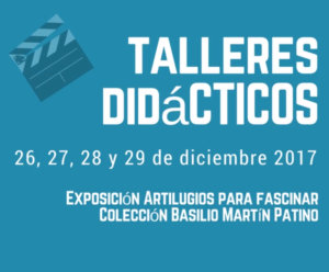 Talleres Didácticos Infantiles Artilugios para Fascinar Salamanca Diciembre 2017