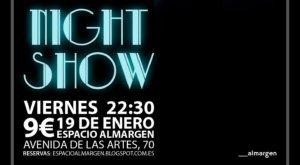 Espacio __Almargen Toni Rivero Night show Salamanca Enero 2018