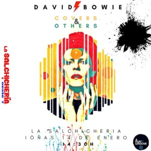 La Salchihería Oeste 7 David Bowie, covers & others Salamanca Enero 2018