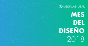 Medialab Usal Mes del Diseño 2018