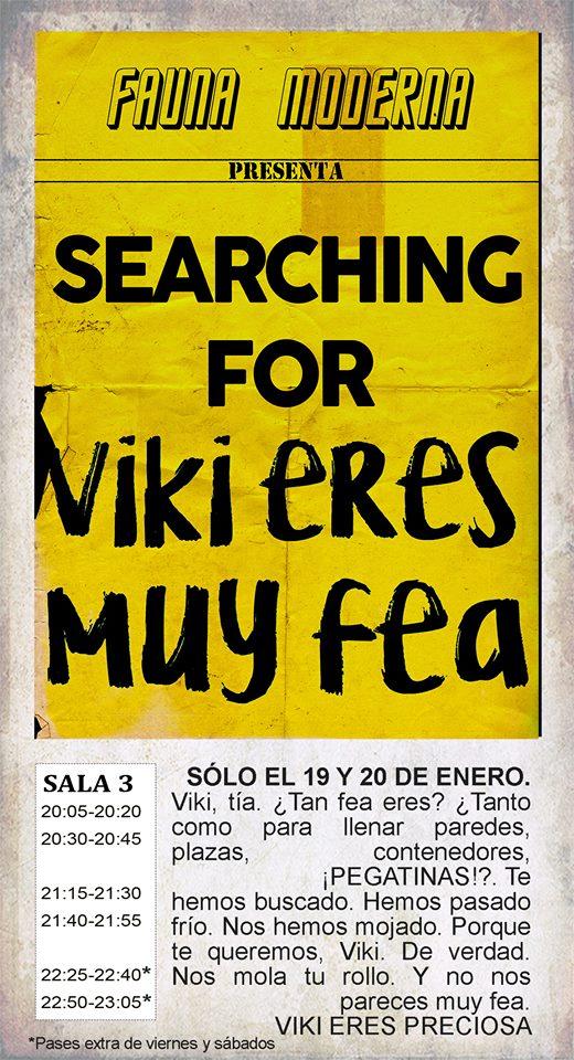 La Malhablada Searching for Viki eres muy fea 19 y 20 de enero de 2018 Salamanca