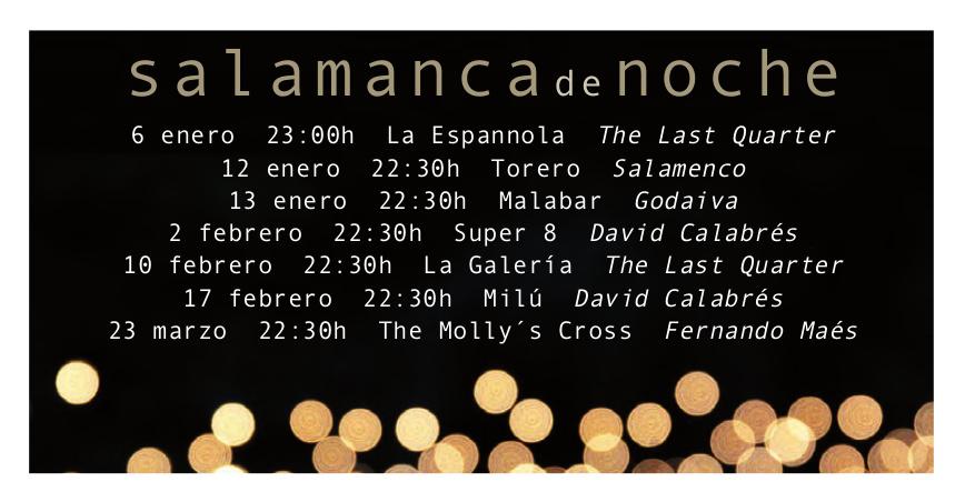 Salamanca de Noche Enero febrero marzo 2018